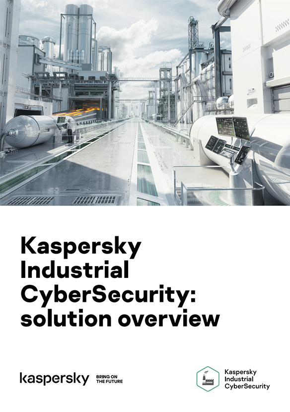 Kaspersky Industrial CyberSecurity: solution overview